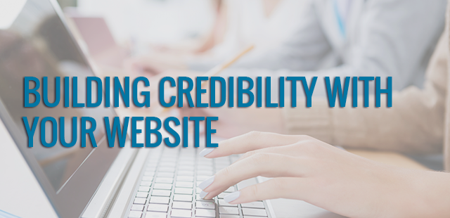 Building credibility with your website