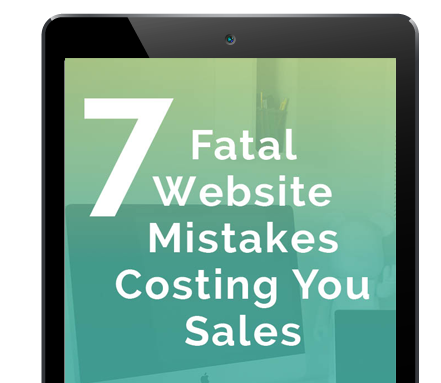 7 Fatal Website Mistakes